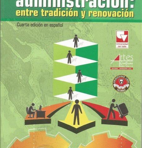 La administración entre Tradición y renovación