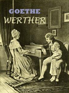 Cuitas de Wherter, locura, amor imposible